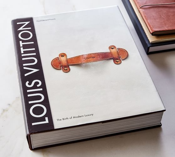 Louis Vuitton The Birth Of Modern Luxury Coffee Table Book Pottery Barn